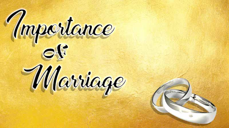 IMPORTANCE OF MARRIAGE [English-Telugu